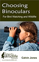 Choosing Binoculars for Bird Watching and Wildlife: 12 essential tips to help you pick the perfect wildlife and birding binocular