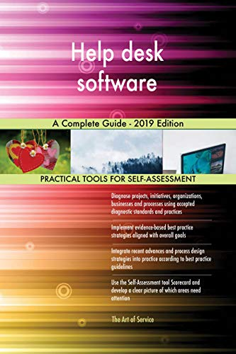 Help desk software A Complete Guide - 2019 Edition (English Edition)