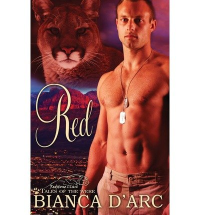 Produktbild { RED: TALES OF THE WERE - REDSTONE CLAN } By D'Arc, Bianca ( Author ) [ Nov - 2013 ] [ Paperback ]