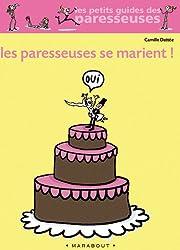 Les paresseuses se marient (Vie quotidienne)