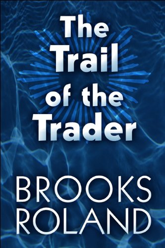 The Trail of the Trader