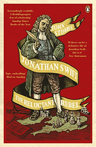 Jonathan Swift: The Reluctant Rebel (Invisible Shield Kindle)