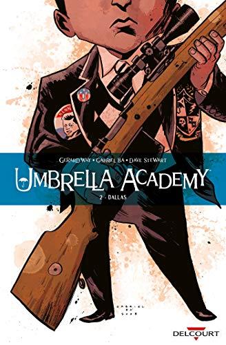 Umbrella Academy 02. Dallas NED par  Gerard Way, Dave Stewart