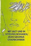 Mit Hut und in Stöckelschuhen: Berlin-Feeling