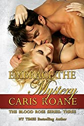 Embrace the Mystery (The Blood Rose Series Book 3) (English Edition)