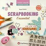 Scrapbooking : L'essentiel