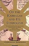 On The Kabbalah & Its Symbolism (Mysticism & Kabbalah)
