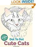 Cute Cats Dot To Dot: Adorable Anti-S...