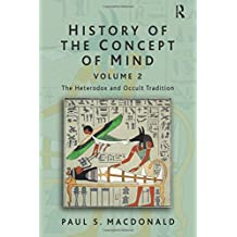 History of the Concept of Mind: Volume 2: The Heterodox and Occult Tradition