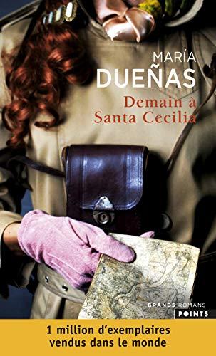 Demain à Santa Cecilia par Maria Duenas