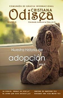 Nuestra historia de adopción (Revista Odisea Cristiana nº 45) de [de Gracia, Comunión]