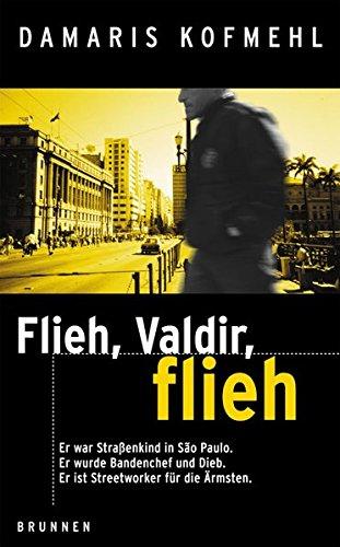 flieh-valdir-flieh-er-war-straenkind-in-sao-paulo-er-wurde-bandenchef-und-dieb-er-ist-streetworker-f