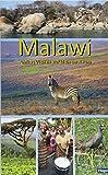 Malawi: Afrikas Vielfalt auf kleinem Raum