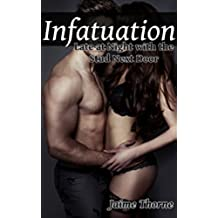 Infatuation - Part Two: Late at Night with the Stud Next Door (English Edition)