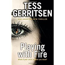 Playing with Fire by Tess Gerritsen (2015-11-05)