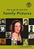 How To Get The Most From Family Pictures (My Ancestor series)