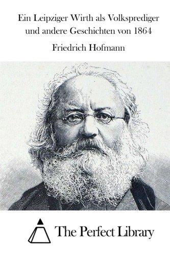 ein-leipziger-wirth-als-volksprediger-und-andere-geschichten-von-1864-perfect-library