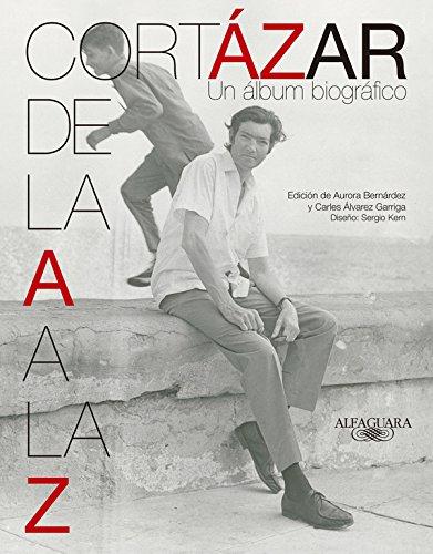 Descargar Libro Cortázar de la A a la Z (HISPANICA) de Aurora Bernárdez/Carles Álvarez Garriga