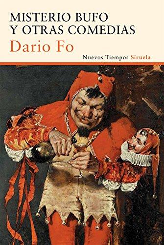 Misterio bufo y otras comedias (Nuevos Tiempos nº 298) por Dario Fo