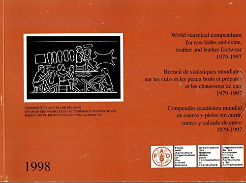 world-statistical-compendium-for-raw-hides-skins-leather-leather-footwear-1979-1997