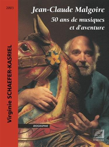 Jean-Claude Malgoire : 50 ans de musiques et d'aventure