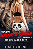 EROTICA:SEX:ROUGH GROUP & VIRGIN STORIES Big Men Hard Deep Romance Bundle: Threesome Foursome Harem MFM MMF (English Edition)