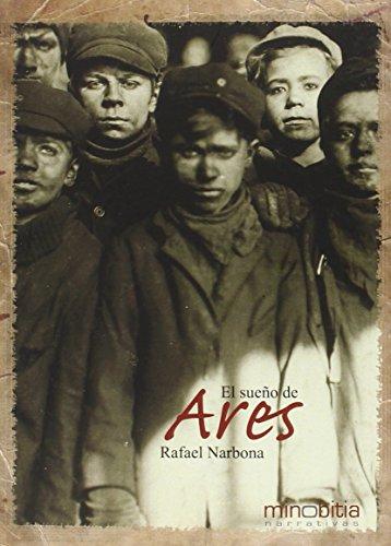 El sueño de Ares (Narrativas)