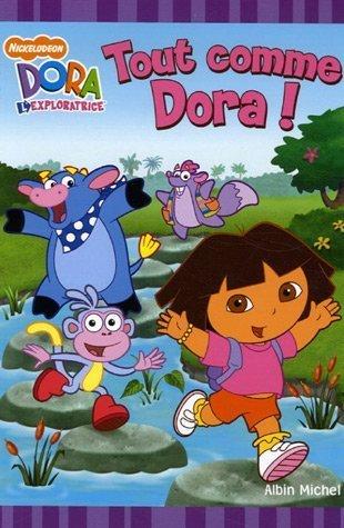 Tout comme Dora !