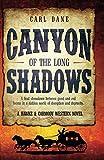 Canyon of the Long Shadows (A Hawke & Carmody Western Novel, Band 2)