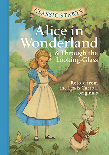 Alice in Wonderland ; & Through the looking glass