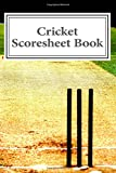Cricket Scoresheet Book: 200 Pages (100 sheets)