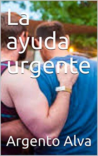 La ayuda urgente por Argento Alva