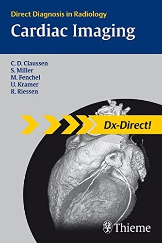 Cardiac Imaging: Direct Diagnosis in Radiology (DX-Direct Series) by Claus Claussen (2007-09-05)
