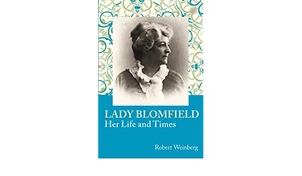 lady blomfield her life and times