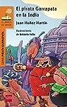 El Pirata Garrapata En La India par Juan Muñoz Martín
