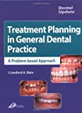 Treatment Planning in General Dental Practice (Dental Update)