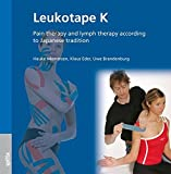 Leukotape K: Pain therapy and lymph therapy according to Japanese tradition
