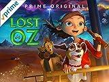 Lost in Oz - Staffel 1 Teil 2 [dt./OV]