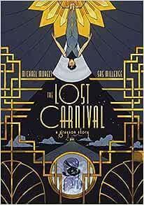 The Lost Carnival: A Dick Grayson Graphic Novel    Broché – 7 avril 2020