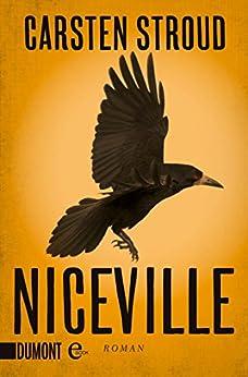 Niceville: Roman (Niceville-Trilogie, Band 1) (Niceville Trilogie)