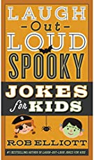 Laugh-Out-Loud Spooky Jokes for Kids (Laugh-Out-Loud Jokes for Kids)
