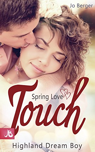 Spring Love Touch: Highland Dream Boy (German Edition)
