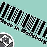 Made in Wolfsburg Barcode Aufkleber Decal - in schwarz oder weiß - Tuning - DUB | DUBWAY (weiß außenklebend)
