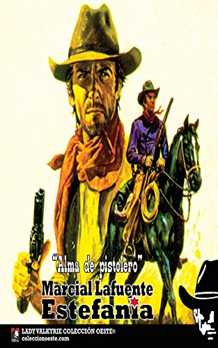 Alma de pistolero (Colección Oeste) por Marcial Lafuente Estefanía