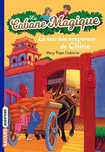 La cabane magique, Tome 09: Le terrible empereur de Chine por Mary Pope Osborne
