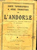 Carte topographique & guide touristique de l'andorre, accompagné d'un abrégé historique et politique.