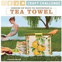 Craft Challenge: Dozens of Ways to Repurpose a Tea Towel