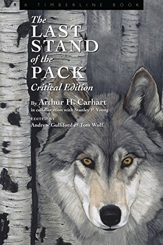 The Last Stand of the Pack: Critical Edition (Timberline Books) (Young America Stanley)