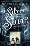 The Silver Star by Jeannette Walls (2014-03-27)