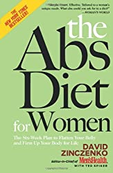 The Abs Diet for Women: The Six-Week Plan to Flatten Your Belly and Firm Up Your Body for Life by David Zinczenko (2008-06-10)